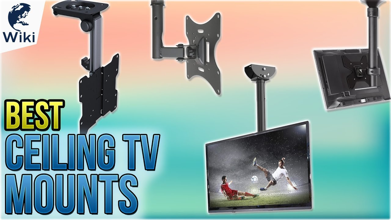 10 Best Ceiling Tv Mounts 2018 Youtube