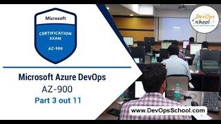 Microsoft Azure DevOps | AZ-900 | Part 3 out 11- by DevOps School
