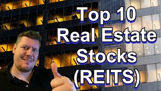 Top 10 Real Estate Dividend Stocks REIT - Passive Income