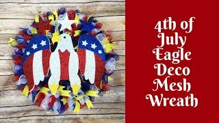 Independence Day Crafts: Patriotic 4th of July Eagle Deco Mesh Wreath