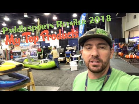 Paddlesports Retailer 2018: My Favorite Products