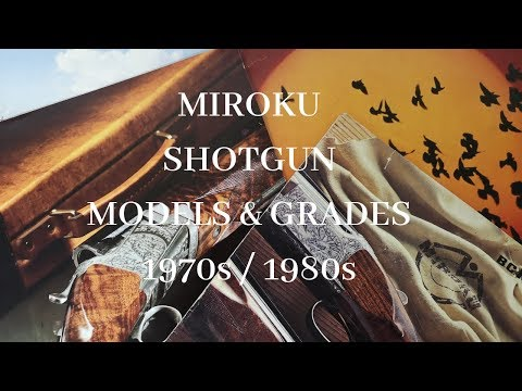 Miroku Shotgun Model Product Catalogues - TAKE A LOOK!