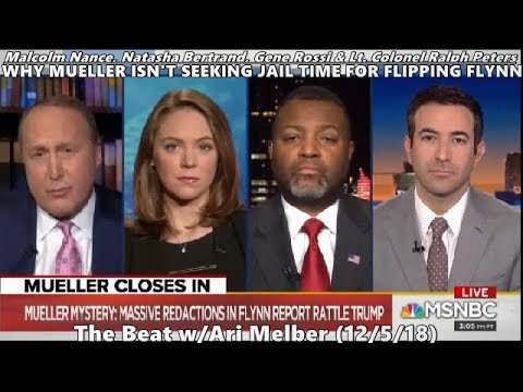 Download Why Mueller isn't Seeking Jail Time For Flipping Flynn // Malcolm Nance - MSNBC - The Beat (12/5/18)