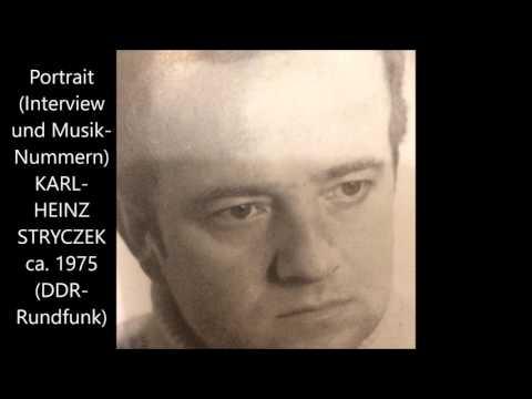Karl-Heinz Stryczek - Portrait mit Musik
