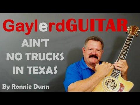 AIN'T NO TRUCKS IN TEXAS Ronnie Dunn GUITAR LESSON