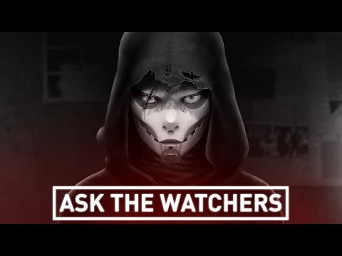 ASK THE WATCHERS | EPISODE 2