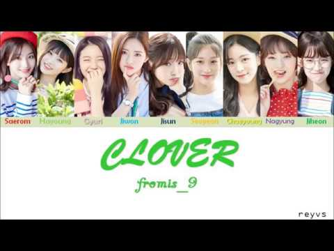 Fromis_9 (프로미스나인) - CLOVER (ColorCoded/Han/Rom/Eng) Lyrics (OT9)