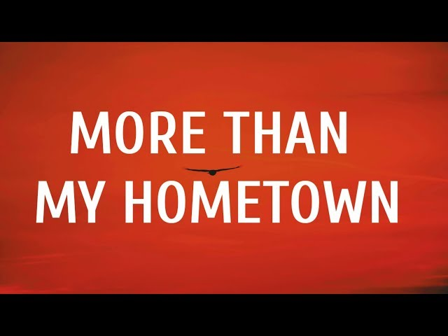 More Than My Hometown Mp3 Download 320kbps