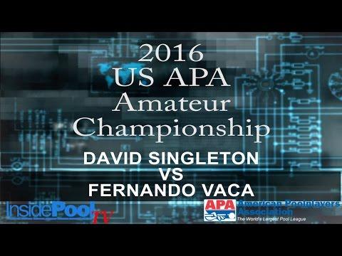 2016 U S  APA Amateur Championship David Singleton vs Fernando Vaca