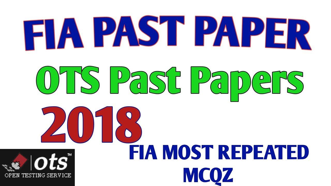 FIA Past Papers 2018 | OTS Past papers | Fia Si,Asi,Constable past papers  |fia ldc & udc past paper