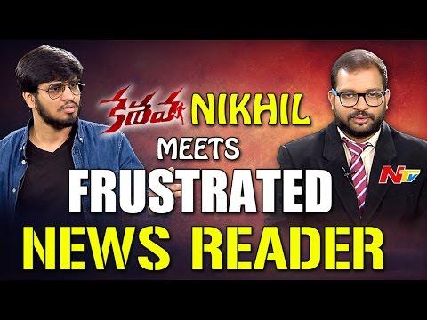 Nikhil Meets Frustrated News Reader || The Samba Show || Keshava || NTV Originals
