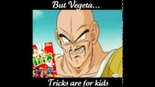 👉But vegeta, trix are for kids👈