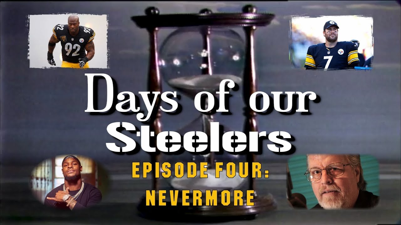 days-of-our-steelers-episode-4-nevermore