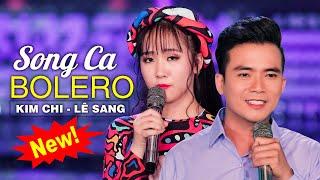 """Kim Chi & Lê Sang Mới Cứng 2020 - Liên Khúc Trữ Tình Bolero Song Ca Nghe Là """"Ngất Lịm"""" Vì Quá Hay"""