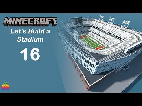 Minecraft - Let's Build a Stadium [Part 16]