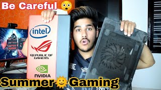 Summer Gaming Be Careful Guys | Gaming Laptop's Gaming PC Heating Problem Solved Safe Gaming