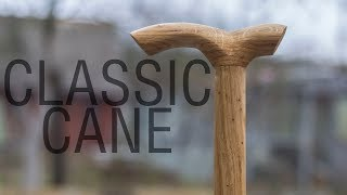 Making a Classic Wooden Cane