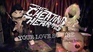 The Cheating Hearts - your love so fine (official Video)