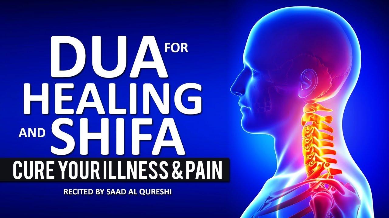 POWERFUL DUA SHIFA FOR HEALING & CURE HEALTH, ILLNESS, PAIN & Black magic ᴴᴰ