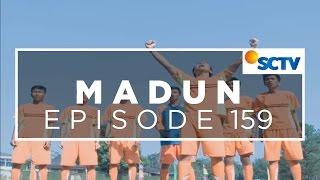 Madun - Episode 159