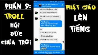 P9 Nhắn tin Troll Hội Đức Chúa Trời - Phật giáo lên tiếng