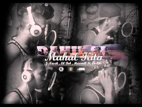 DAHIL SA MAHAL KITA - J-Nash, Lil Bob, Maxwell & Ar-Est (KALIBRE`Z SQUAD)