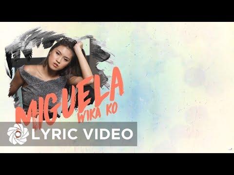 MIGUELA - Wika Ko ft. Aikee (Official Lyric Video)