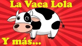 La Vaca Lola | Y muchas más canciones infantiles | ¡45 min de Lunacreciente! thumbnail
