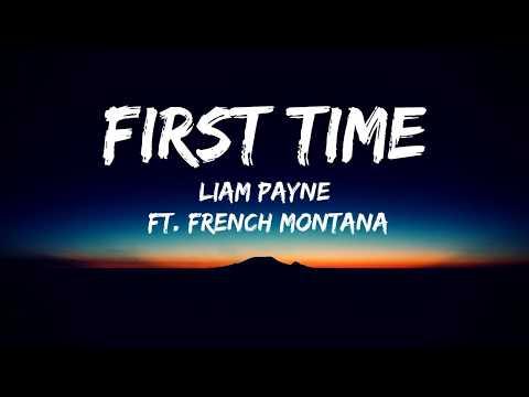Liam Payne - First Time(Lyrics Video)