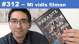 """[#312] Mi vidis la filmon """"Parazito"""""""
