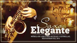 MÚSICA DE LUJO PARA HOTELES 5 ESTRELLAS, RESTAURANTES, SPA  Melodias Con Saxo Elegante