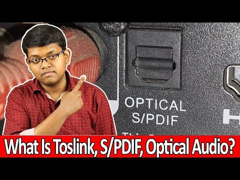 Optical Audio !! Toslink S/PDIF Explained In Hindi