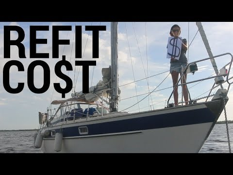 13] How Much Money We've Spent on Our Sailboat | Abandon Comfort