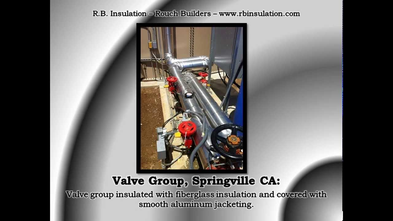 Mechanical Insulation & Pipe Insulation Contractor - RB Insulation,  Bakersfield CA