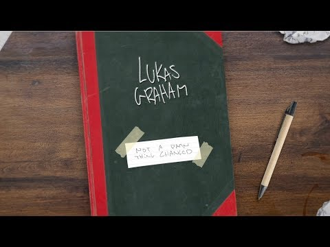 Lukas Graham - Not A Damn Thing Changed [OFFICIAL LYRIC VIDEO]