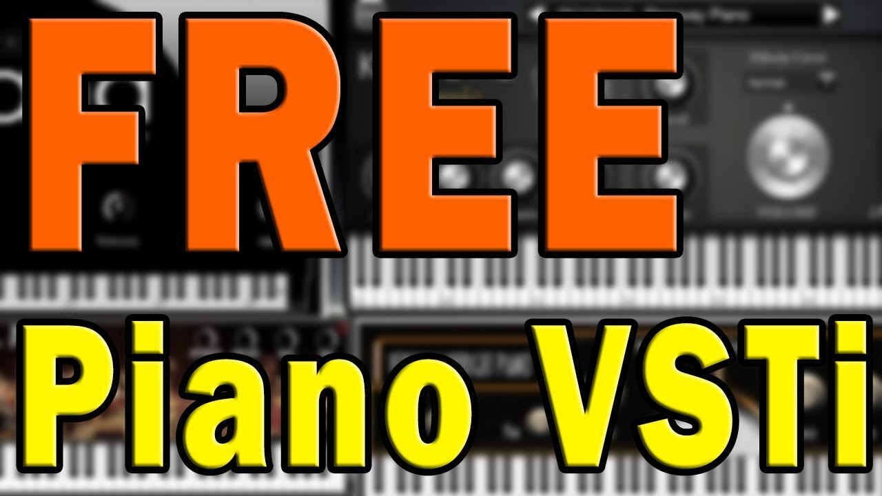 Free Piano VST Instrument Plugins