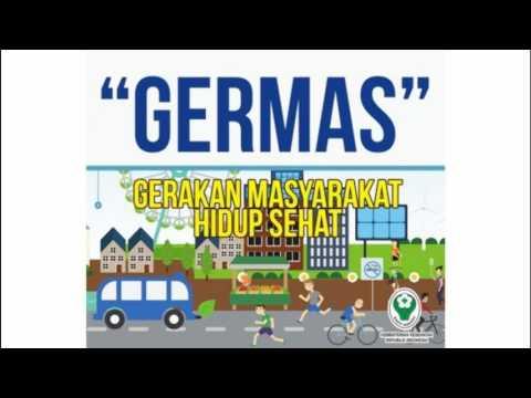 GERMAS (Official Mars) - GERAKAN MASYARAKAT HIDUP SEHAT
