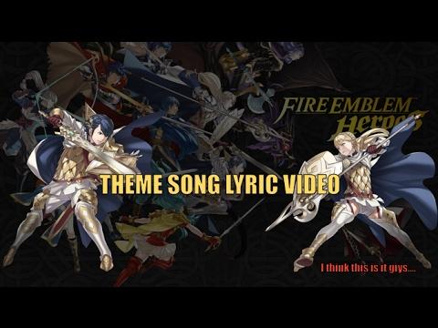 "[Funny] Fire Emblem Heroes Theme Song ""Lyrics"" Video  (spoof)"