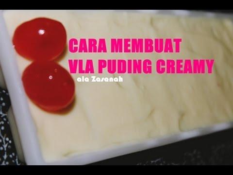 Cara Membuat Vla Puding Creamy ala Zasanah