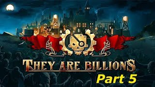 They Are Billions - Part 5 - For The Colony!