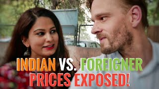 How Much More 💰 Are Foreigner's Charged in India?