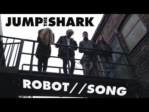 Jump the Shark - Robot Song (MUSIC VIDEO)