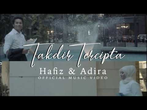 takdir-tercipta-hafiz-feat-adira-lirik---takdir-tercipta---hafiz-feat-adira-(lirik)