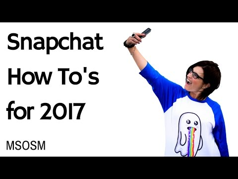 How to Use Snapchat in 2017