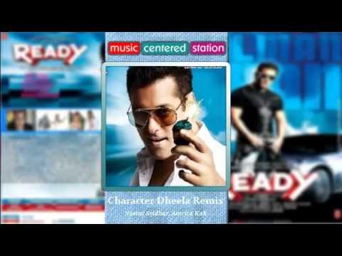 Character Dheela Remix, Neeraj Sridhar, Amrita Kak  - Ready  (Complete Songs) - Bollywood Movie