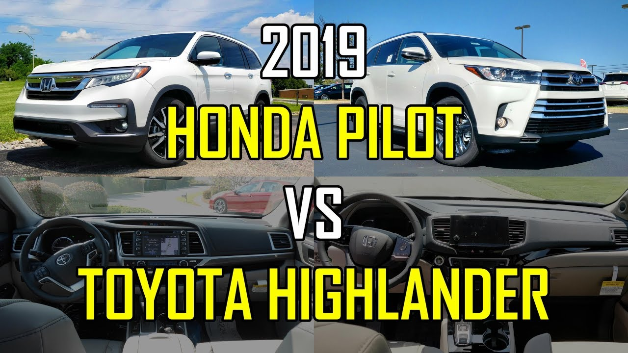 Pilot Vs Highlander >> Best Three Row Family Hauler 2019 Honda Pilot Vs Toyota Highlander Comparison
