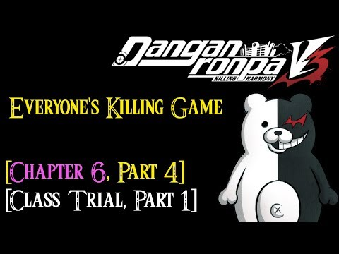 Danganronpa V3 - Chapter 6 - Part 4 *Class Trial Part 1* [English - No Commentary]