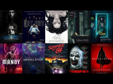 Top 10 Horror Movies You Better Not Have Missed! (2017-2019 Edition)