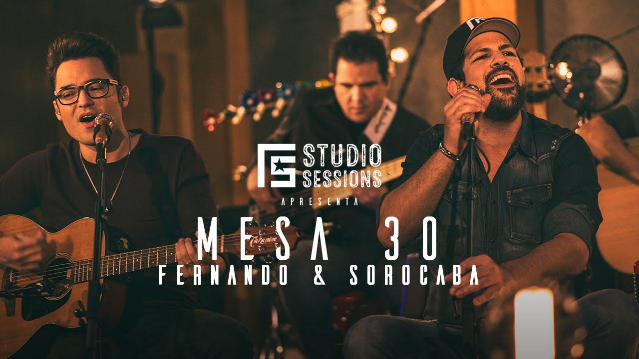 Fernando e Sorocaba – Mesa 30 (2017)