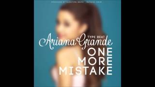 *SOLD* Ariana Grande (Type Beat) - One More Mistake prod. by Mateusz Grum (Slowtime Beats)